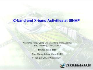C-band and X-band Activities at SINAP