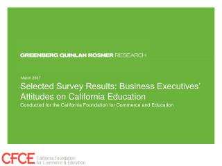 Selected Survey Results: Business Executives' Attitudes on California Education