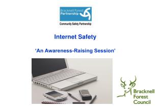 Internet Safety 'An Awareness-Raising Session'