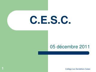 C.E.S.C.