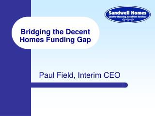 Bridging the Decent Homes Funding Gap