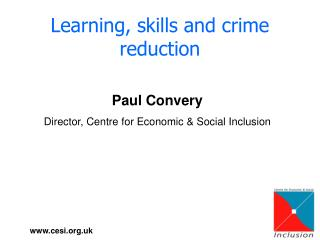 Learning, skills and crime reduction