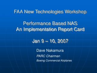 Dave Nakamura PARC Chairman  Boeing Commercial Airplanes