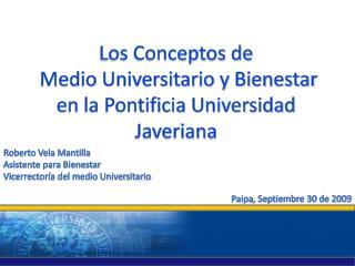 Los Conceptos de  Medio Universitario y Bienestar en la Pontificia Universidad Javeriana