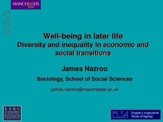 Well-being in later life Diversity and inequality in economic and social transitions