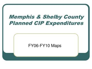 Memphis & Shelby County Planned CIP Expenditures