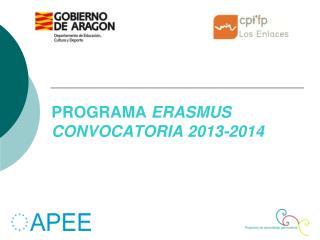 PROGRAMA  ERASMUS CONVOCATORIA 2013-2014
