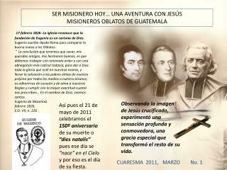 SER MISIONERO HOY… UNA AVENTURA CON JESÚS MISIONEROS OBLATOS DE GUATEMALA