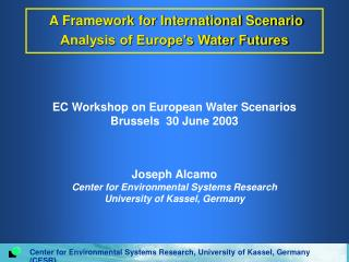 A Framework for International Scenario Analysis of Europe's Water Futures