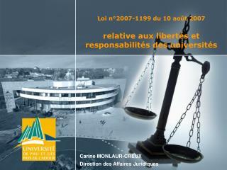Loi n°2007-1199 du 10 août 2007 relative aux libertés et responsabilités des universités
