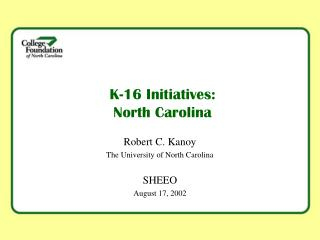 K-16 Initiatives: North Carolina