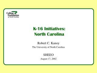 K-16 Initiatives: North Carolina