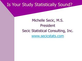 Is Your Study Statistically Sound