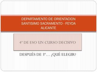 DEPARTAMENTO DE ORIENTACION  SANTISIMO SACRAMENTO - FEYDA ALICANTE