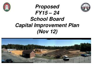 Proposed FY15 – 24 School Board  Capital Improvement Plan (Nov 12)