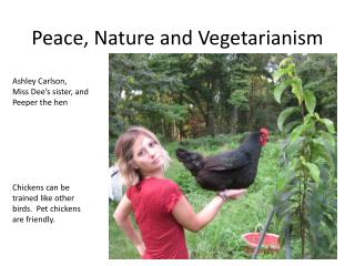 Peace, Nature and Vegetarianism