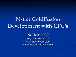 N-tier ColdFusion Development with CFC�s