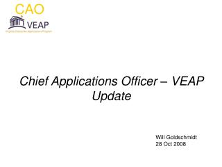 Chief Applications Officer – VEAP Update