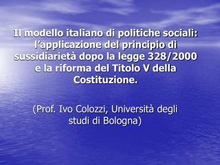 (Prof. Ivo Colozzi, Università degli studi di Bologna)