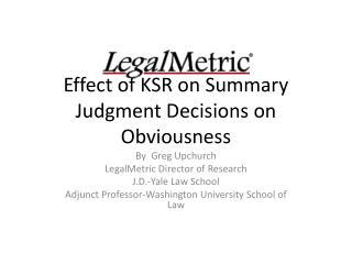 Effect of KSR on Summary Judgment Decisions on Obviousness