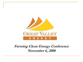 Farming Clean Energy Conference November 6, 2008