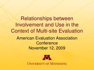 Relationships between Involvement and Use in the Context of Multi-site Evaluation