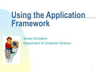Using the Application Framework