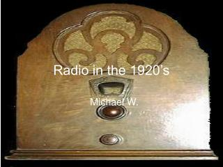 Radio in the 1920's