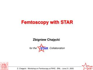 Femtoscopy with STAR