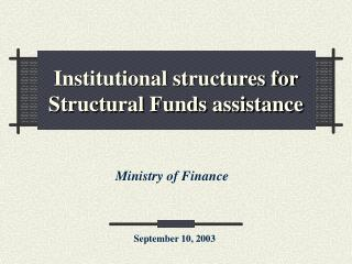 Institutional structures for Structural Funds assistance