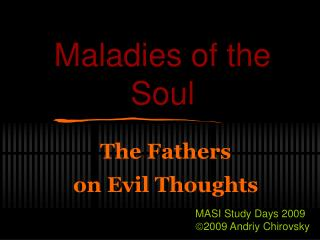 Maladies of the Soul