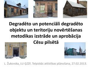 L. Žukovska, LU ĢZZF, Telpiskās attīstības plānošana, 27.02.2013.