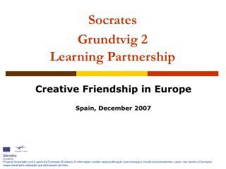 Socrates  Grundtvig 2 Learning Partnership