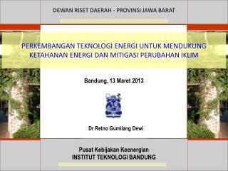 PERKEMBANGAN TEKNOLOGI ENERGI UNTUK MENDUKUNG KETAHANAN ENERGI DAN  MITIGASI  PERUBAHAN IKLIM