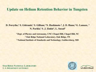 Update on Helium Retention Behavior in Tungsten