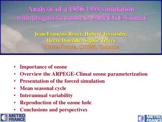 Importance of ozone Overview the ARPEGE-Climat ozone parameterization