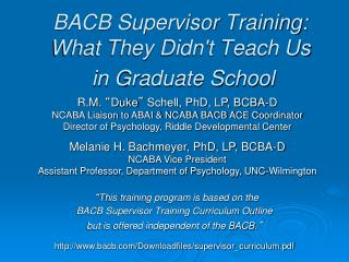 BACB Supervisor Training: What They Didn't  Teach Us  in Graduate School