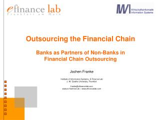 Outsourcing the Financial Chain Banks as Partners of Non-Banks in  Financial Chain Outsourcing