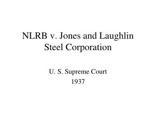 NLRB v. Jones and Laughlin Steel Corporation