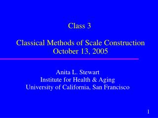 Class 3  Classical Methods of Scale Construction  October 13, 2005