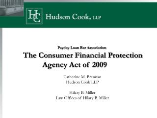 Payday Loan Bar Association  The Consumer Financial Protection Agency Act of 2009