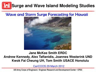 Surge and Wave Island Modeling Studies
