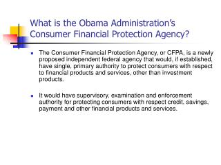 What is the Obama Administration's  Consumer Financial Protection Agency?