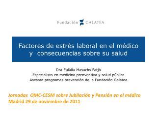 Factores de estrés laboral en el médico  y  consecuencias sobre su salud