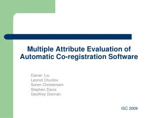 Multiple Attribute Evaluation of Automatic Co-registration Software