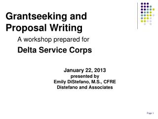 A workshop prepared for Delta Service Corps January 22, 2013 presented by