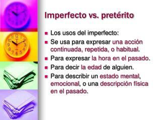 Imperfecto vs. pret�rito