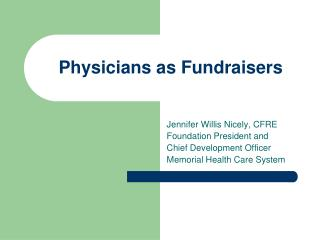 Physicians as Fundraisers