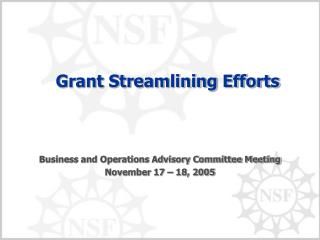 Grant Streamlining Efforts