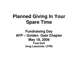 Planned Giving In Your Spare Time
